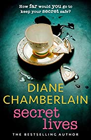 Secret Lives: the absolutely gripping page-turner from the bestselling author (English Edition)
