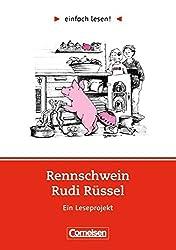 einfach lesen! Rennschwein Rudi Rüssel. Aufgaben und Übungen : Ein Leseprojekt zu dem gleichnamigen Roman. Leseheft für den Förderunterricht