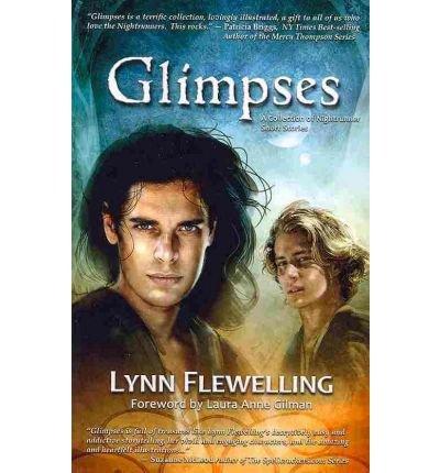 [Glimpses] [by: Lynn Flewelling]