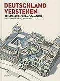 Deutschland Verstehen - Ralf Grauel, Jan Schwochow