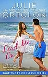 Lead Me On (Pearl Island Series Book 2) (English Edition)