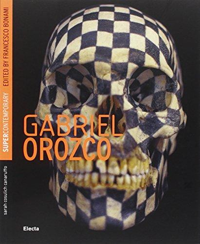 Gabriel Orozco. Ediz. inglese (Supercontemporanea) por Sarah Cosulich Canarutto