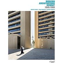 Modern Architecture Kuwait 1949-1989 by Roberto Fabbri (2016-04-15)