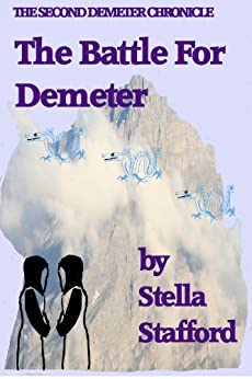 The Battle for Demeter (Demeter Chronicles Book 2) by [Stafford, Stella]