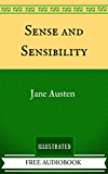 Sense and Sensibility: By Jane Austen - Illustrated And Unabridged (FREE AUDIOBOOK INCLUDED) (English Edition)