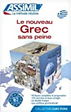 Le Nouveau Grec sans Peine ; Livre