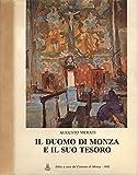 Il Duomo di Monza e il suo tesoro..