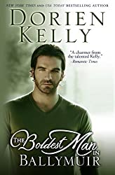 The Boldest Man in Ballymuir (The Ballymuir Series) by Dorien Kelly (2013-07-08)