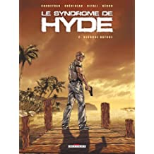 Le syndrome de Hyde, Tome 2 : Seconde nature
