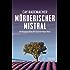 Mörderischer Mistral: Ein Provence-Krimi mit Capitaine Roger Blanc (1)