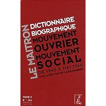 Dictionnaire biographique, mouvement ouvrier, mouvement social : Tome 5, De la Seconde Guerre mondiale à mai 1968, E-Ge (1Cédérom)