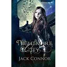 Nightmare City by Jack Conner (2014-01-22)