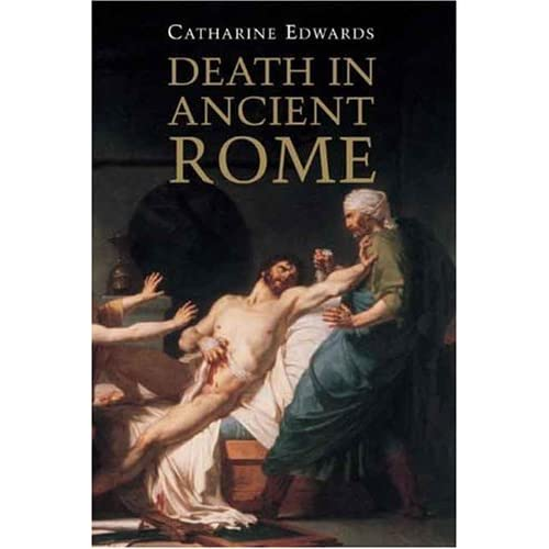 Death in Ancient Rome by Catharine Edwards (2007-05-04)