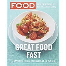 Everyday Food: Great Food Fast by Martha Stewart Living Magazine (2007-03-13)