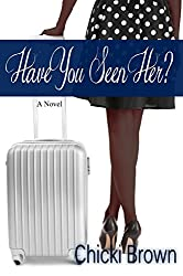 Have You Seen Her? (English Edition)