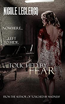 Touched by Fear (Erin Holland Series Book 0) by [Leclercq, Nicole]