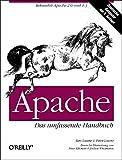 Ben Laurie, Peter Laurie: Apache - Das umfassende Handbuch