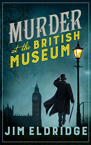 Murder at the British Museum: London's famous museum holds a deadly secret... (Museum Mysteries Book 1) (English Edition)