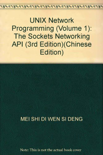 UNIX Network Programming (Volume 1): The Sockets Networking API (3rd Edition)(Chinese Edition)