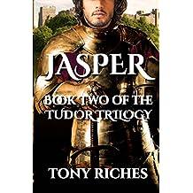 Jasper - Book Two of The Tudor Trilogy: Volume 2