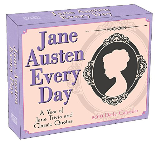 Jane Austen Every Day A Year of Jane Trivia and Classic Quotes 2019 Calendar