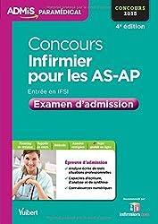 Concours Infirmier pour les AS-AP - Examen d'admission - Entrée en IFSI - Concours 2015