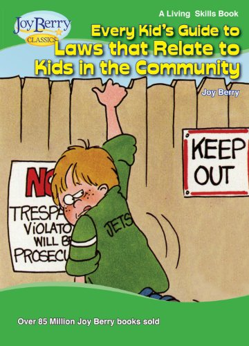 Every Kid's Guide to Laws that Relate to Kids in the Community (Living Skills Book 17) (English Edition)