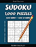 Sudoku Puzzle Book, 1,000 Puzzles, 500 Hard and 500 Extra Hard, Solutions Includ: A Break Time Series Book