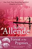 Front cover for the book Forest of the Pygmies by Isabel Allende