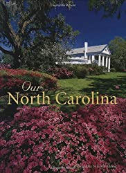 Our North Carolina by Kevin Adams (2005-03-30)