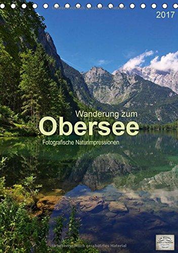 wanderung-zum-obersee-tischkalender-2017-din-a5-hoch-fotografische-impressionen-vom-naturparadies-ob