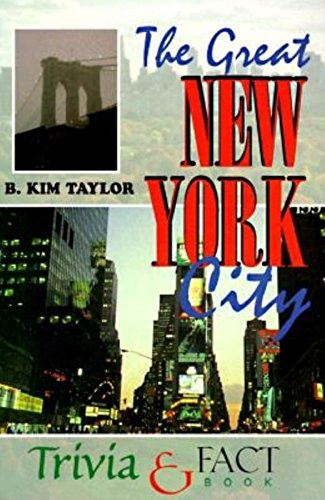 The Great New York City Trivia & Fact Book (English Edition)