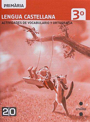 [EPUB] Lengua castellana, actividades de vocabulario y ortografía. 3 primària. connecta 2.0 - 9788466129398