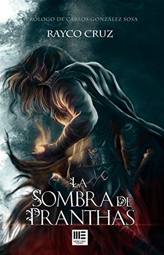 La Sombra de Pranthas eBook: Rayco Cruz, Jose Gabriel Espinosa ...
