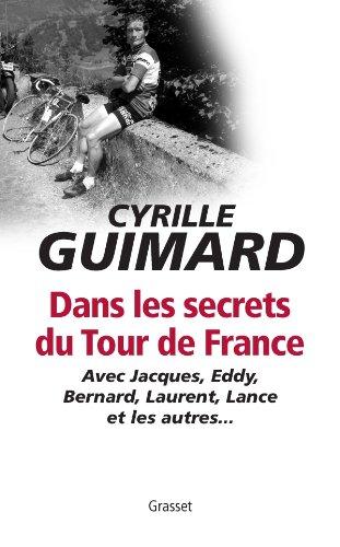 Dans les secrets du Tour de France