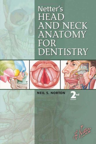 Netter's Head and Neck Anatomy for Dentistry by Neil S. Norton (2011) Paperback