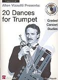20 Dances for Trumpet by Allen Vizzutti (2012-05-24)