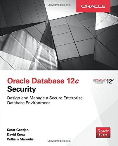 Oracle Database 12c Security por Scott Gaetjen