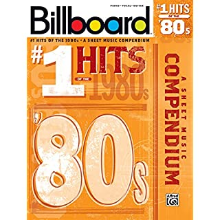 Billboard #1 Hits of the '80s: A Sheet Music Compendium (Billboard Magazine)
