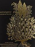 Dioscórides (Acerca de la materia medicinal) (Tratados de salud)