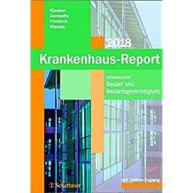 Krankenhaus-Report 2018: Schwerpunkt: Bedarf und Bedarfsgerechtigkeit - Mit Online-Zugang