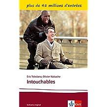 Intouchables: Schulausgabe für das Niveau B2. Französisches Originaldrehbuch mit Annotationen (Éditions Klett)