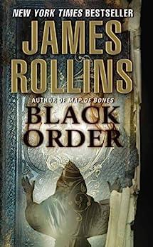 Black Order: A Sigma Force Novel par [Rollins, James]