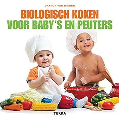 Biologisch koken voor baby's en peuters