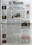 Telecharger Livres MONDE LE No 18457 du 29 05 2004 FIAT LA MORT D UMBERTO AGNELLIP COMMERCE MONDIAL LES PAYS LES PLUS PAUVRES VICTIMES DE LA LIBERALISATION LUTTE ANTITABAC DES PATCHS GRATUITS POUR LES BENEFICIAIRES DE LA CMU RUSSIE ET CAUCASE LES PAYS BAS RECLAMENT A MSF LE MONTANT D UNE RANCON VERSEE POUR LIBERER L OTAGE ARJAN ERKEL PARC NATURELS POLEMIQUE SUR LE STATUT DE LA CAMARGUE STYLES VETEMENTS SPORTIFS CULTURE JEUNES CREATEURS A ISTANBUL PORTRAIT GUY WA (PDF,EPUB,MOBI) gratuits en Francaise