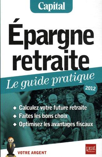 Epargne retraite, le guide pratique