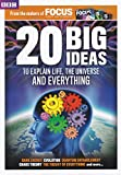 20 Big Ideas (BBC Focus Special Edition)