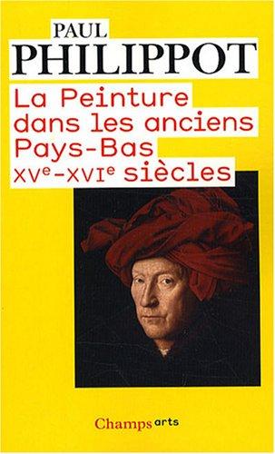 La peinture dans les anciens Pays-Bas : XVe-XVIe siècles