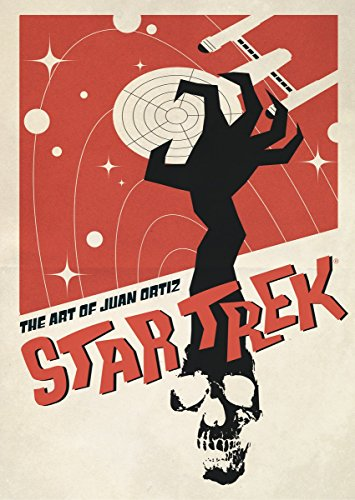 Star Trek: The Art of Juan Ortiz por Juan Ortiz