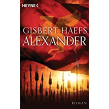Alexander: Alexander 1 - Roman